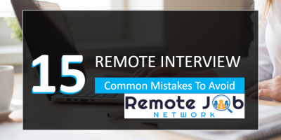 Remote Interview 15 Common Mistakes To Avoid