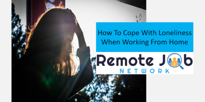 how-to-cope-with-loneliness-when-working-from-home